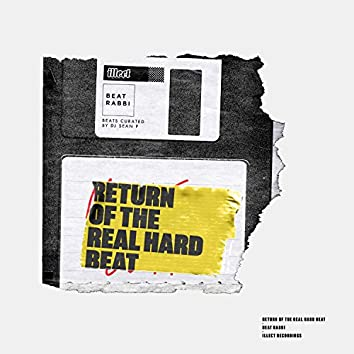 Return of the Real Hard Beat
