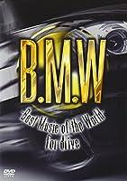 B.M.W -Best Music of the World- [DVD]