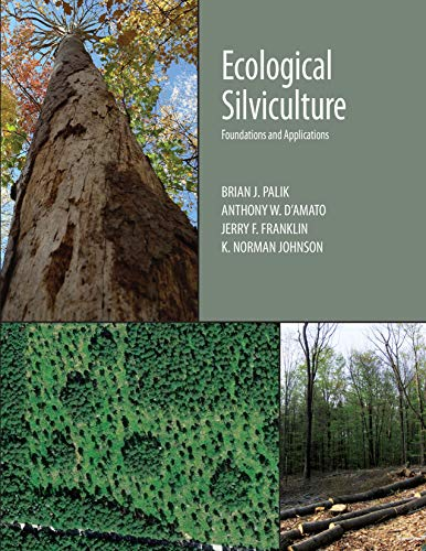 Ecological Silviculture: Foundations and Applications (English Edition)