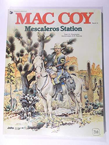 Mac Coy XV. Mescaleros Station