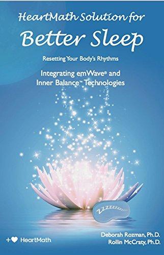 HeartMath Solution for Better Sleep: Integrating emWave and Inner Balance Technologies