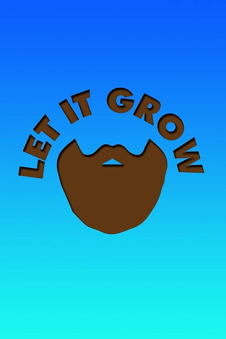 抜け目のない連続的誠実Let It Grow: Cool journal with a beard themed design on the cover.