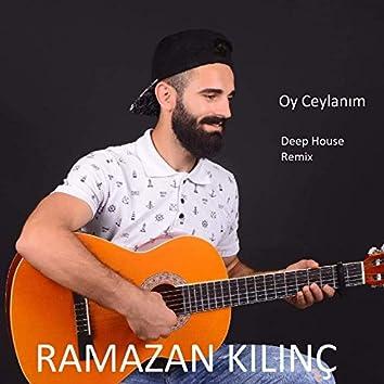 Oy Ceylanım (feat. Metin Uslu) [Deep House Remix]