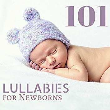 101 Lullabies for Newborns - Gentle Lullabies of Nature to Sleep Through the Night