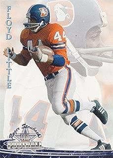 Floyd Little Football Card (Denver Broncos) 1994 Ted Williams Card Co. #17 Running Back
