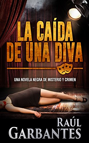 La caída de una diva: Una novela negra de misterio y crimen (Serie ...