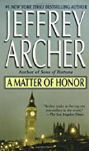 By Jeffrey Archer A Matter of Honor