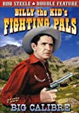 Billy the Kid`s Fighting Pals &