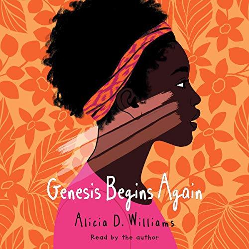 Genesis Begins Again Audiobook By Alicia D. Williams cover art
