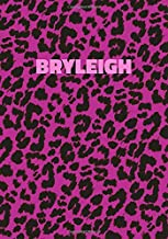 Bryleigh: Personalized Pink Leopard Print Notebook (Animal Skin Pattern). College Ruled (Lined) Journal for Notes, Diary, Journaling. Wild Cat Theme Design with Cheetah Fur Graphic