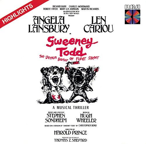 Sweeney Todd, the Demon Barber of Fleet Street (Highlights from the 1979 Original Broadway Cast) [Audio CD] Stephen Sondheim; Angela Lansbury and Len Cariou