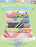 Easy Layer-Cake Quilts: Simple Quilts That Start with 10' Squares