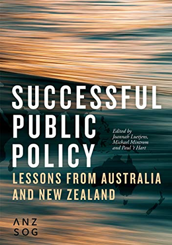 Compare Textbook Prices for Successful Public Policy: Lessons from Australia and New Zealand Australia and New Zealand School of Government ANZSOG  ISBN 9781760462789 by Luetjens, Joannah,Mintrom, Michael,'t Hart, Paul