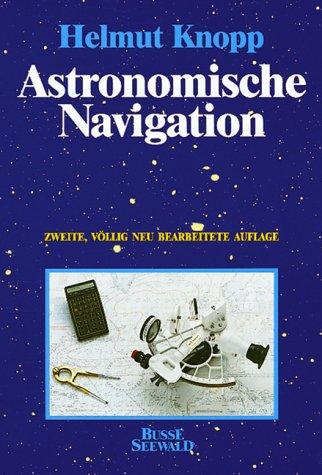 Astronomische Navigation mit Tafeln, Taschenrechner und PC