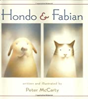 Hondo & Fabian (Caldecott Honor Book)