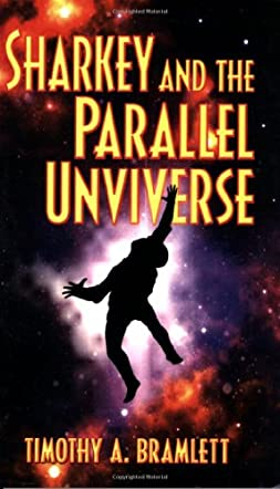 Sharkey and the Parallel Universe