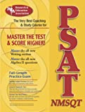 PSAT/NMSQT(REA) The Best Coaching and Study Course for the PSAT (SAT PSAT ACT (College Admission) Prep)