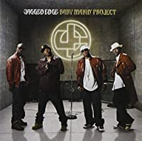 Baby Makin' Project [Us Import] by Jagged Edge (2007-09-28)