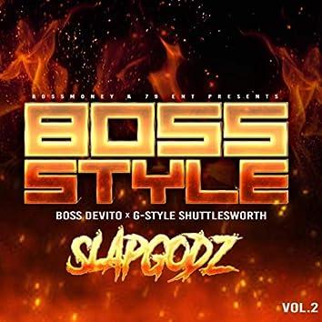 Bossstyle: Slapgodz, Vol. 2