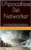 L'Apocalisse Dei Networker: 'Dammi 5 Minuti e Ti Mostrerò Come Puoi Avere Successo Nel Network...
