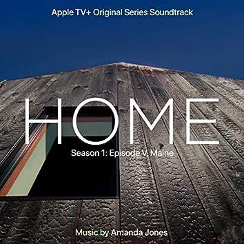 Home: Season 1: Episode V, Maine (Apple TV+ Original Series Soundtrack)