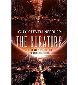 The Curators by [Guy Steven Needler]