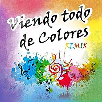 Viendo Todo de Colores (Remix)