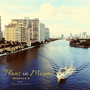 Plans in Miami (feat. Eso.Xo.Supreme)