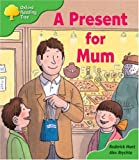 Oxford Reading Tree: Stage 2: First Phonics: a Present for Mum