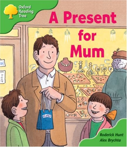 Oxford Reading Tree: Stage 2: First Phonics: a Present for Mumの詳細を見る
