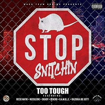 Stop Snitchin (feat. Necoleone, Digady, Denero, Reese Matik, G.A.M.B.L.E. & Bazooka Joe Gotti)
