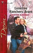 Lonetree Ranchers: Brant (Lonetree Ranchers #1)