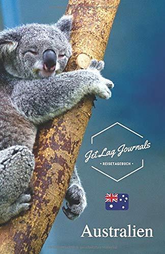 JetLagJournals • Reisetagebuch Australien: Erinnerungsbuch zum Ausfüllen | Reisetagebuch zum Selberschreiben für den Australien Urlaub