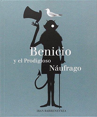 Benicio y el Prodigioso Náufrago