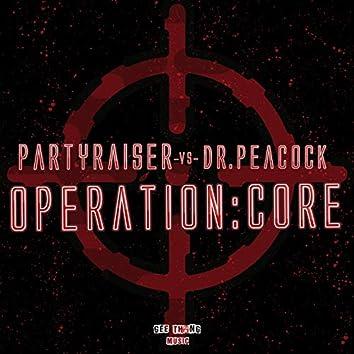 Operation: Core