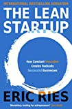 The Lean Startup: How Constant Innovation Creates Radically Successful Businesses - Eric Ries