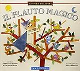 Il flauto magico. Ediz. illustrata