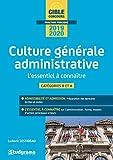 La culture générale administrative - L'essentiel à connaître en 80 fiches