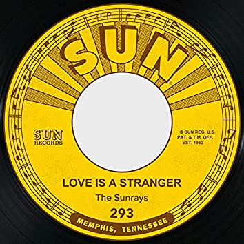 Love Is a Stranger / The Lonely Hours