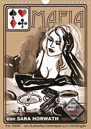 the MARYLIN MAFIA MOB - ein illustriertes Kartenspiel von Sara Horwath (Wandkalender 2021 DIN A4 hoch)