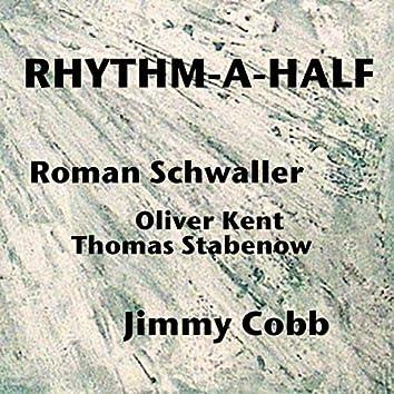 Rhythm-A-Half (Live)