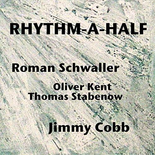 Roman Schwaller, Oliver Kent, Thomas Stabenow & Jimmy Cobb