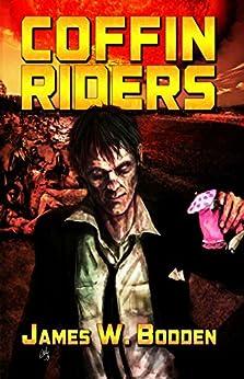 Coffin Riders by [James W. Bodden, Erik Wilson]