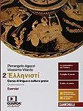 Hellenistì. Corso di lingua e cultura greca. Esercizi. Per i Licei e gli Ist. magistrali. Con e-book: 2