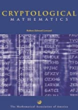 Cryptological Mathematics (Mathematical Association of America Textbooks)
