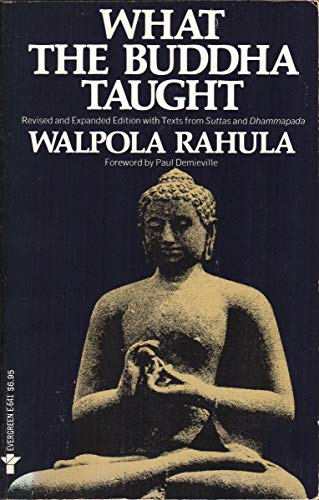 What the Buddha Taught (Second and Enlarged Edition / Evergreen E-641 edition / Grove Press)