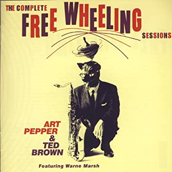 The Complete Free Wheeling Sessions