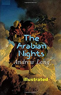 The Arabian Nights illustrated
