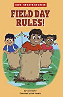 Field Day Rules! (Kids' Sports Stories)