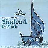 Sindbad Le Marin - Trois voyages, édition bilingue français-arabe